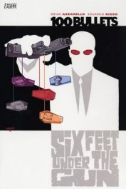 100 Bullets #6 - Six Feet Under the Gun