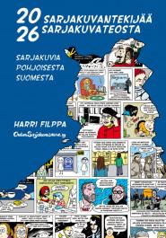 20 sarjakuvantekijää ja 26 sarjakuvateosta (ENNAKKOTILAUS)