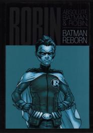 Absolute Batman and Robin Batman Reborn HC (K)