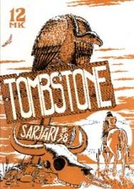 Sarjari 38 - Tombstone (Villi länsi)