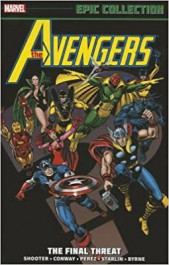 Avengers Epic Collection - The Final Threat