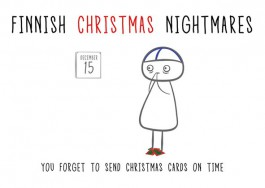 Finnish Nightmares -joulukortti - You forget to send Christmas cards on time