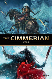 The Cimmerian 2 - People of the Black Circle/The Frost Giant's Daughter