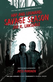 Hap and Leonard - Savage Season (SIGNED)