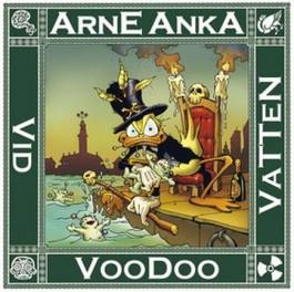 Arne Anka 09 - VooDoo vid vatten