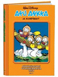Aku Ankka ja kumppanit näköispainos 1954, osa 1
