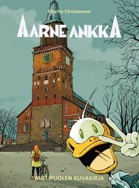 Aarne Ankka - Mielipuolen kuvakirja