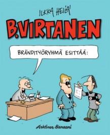 B. Virtanen 17 - Brändityöryhmä esittää: