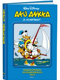 Aku Ankka ja kumppanit näköispainos 1953, osa 1
