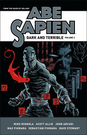 Abe Sapien - Dark and Terrible 2