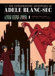 The Extraordinary Adventures of Adele Blanc-Sec 1