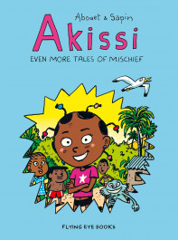 Akissi - Even More Tales of Mischief