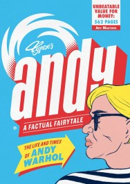 Andy - The Life and Times of Andy Warhol