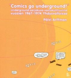 """""""Comics go underground!"""""""