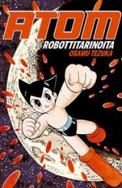 Atom - Robottitarinoita