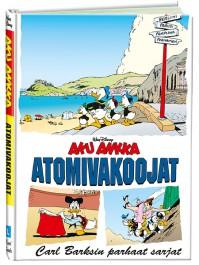 Carl Barksin parhaat sarjat - Atomivakoojat
