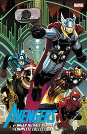Avengers by Brian Michael Bendis - The Complete Collection 1