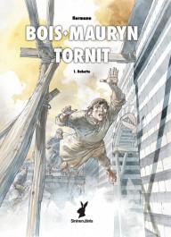 Bois-Mauryn tornit 1 - Babette