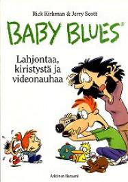 Baby Blues - Lahjontaa, kiristystä ja videonauhaa (K)