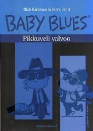 Baby Blues 10 - Pikkuveli valvoo