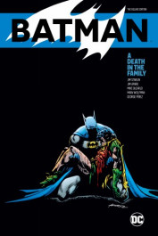 Batman - A Death in the Family The Deluxe Edition