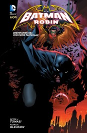 Batman ja Robin 1 - Synnyimme tappamaan
