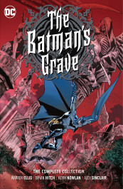 The Batman's Grave - The Complete Collection