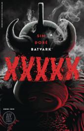 Batvark - XXXXX #1