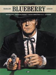 Blueberry - Arizona Love/Mister Blueberry/Varjot Tombstonen yllä/Geronimo