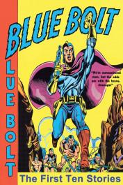 Blue Bolt - The First Ten Stories