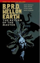 B.P.R.D. Hell on Earth 6 - The Return of the Master