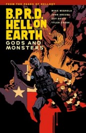 B.P.R.D. Hell on Earth 2 - Gods and Monsters