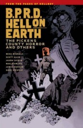 B.P.R.D. Hell on Earth 5 - The Pickens County Horror & Other Stories