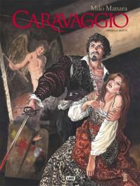 Caravaggio - Miekka ja paletti