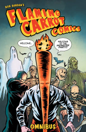 Flaming Carrot Comics Omnibus 1