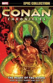 Conan Chronicles Epic Collection - The Heart of Yag-Kosha