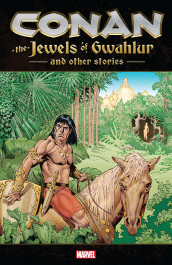 Conan - The Jewels Of Gwahlur and Other Stories