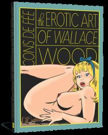 Cons De Fée - The Erotic Art of Wallace Wood