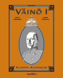 Väinö I - Suomen kuningas