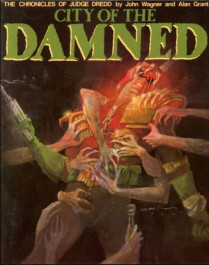 The Chronicles of Judge Dredd - City of Damned (K)