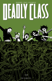Deadly Class 3 - The Snake Pit