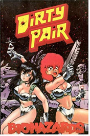 Dirty Pair - Biohazards (K)