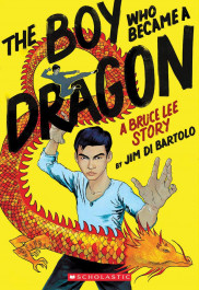 The Boy Who Became a Dragon - A Bruce Lee Story