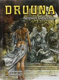 Druuna 3 - Serpieri Collection