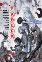 Fables 9 - Sons of Empire