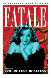 Fatale 2 - The Devil's Business