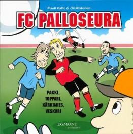 FC Palloseura - Pakki, toppari, kärkimies, veskari