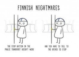 Finnish Nightmares -postikortti - The stop button in the public transport doesn't work and you have to yell to the driver to stop