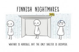 Finnish Nightmares -postikortti - Weather is horrible, but the only shelter is occupied