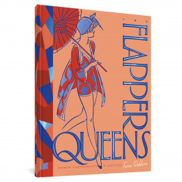 The Flapper Queens - Women Cartoonists of the Jazz Age
